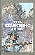 The Searching Guns (Large Print) (Sagebrush Westerns)