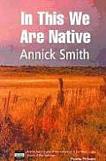 In This We Are Native