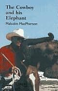 The Cowboy and His Elephant (Large Print)