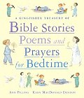 Kingfisher Treasury of Bible Stories Poems & Prayers for Bedtime