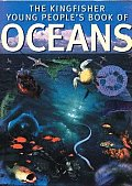 The Kingfisher Young People's Book of Oceans (Kingfisher Young People's Book Of...)