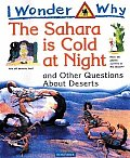 Sahara is Cold at Night & Other Questions about Deserts