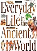 Everyday Life in the Ancient World A Guide to Travel in Ancient Times