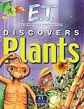 E.T. Discovers Plants