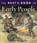 The Best Book of Early People (Best Book)