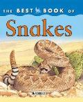 The Best Book of Snakes (Best Book Of...)