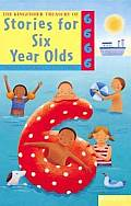 Kingfisher Treasury of Stories for Six Year Olds