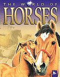 The World of Horses (World Of...)