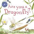 Are You A Dragonfly
