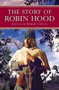 The Story of Robin Hood (Kingfisher Epics)