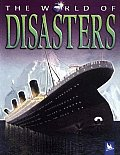The World of Disasters (World Of...)