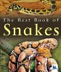 The Best Book of Snakes (Best Book of)