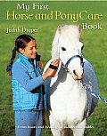 My First Horse & Pony Care Book