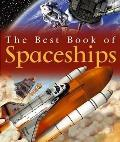 The Best Book of Spaceships (Best Book Of... (Paper))