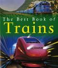 The Best Book of Trains (Best Book Of...)