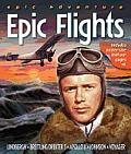 Epic Adventure: Epic Flights (Epic Adventures)