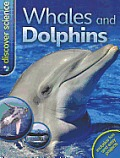 Whales and Dolphins (Discover Science)