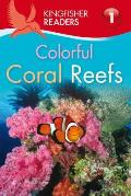 Colorful Coral Reefs (Kingfisher Readers - Level 1) Cover