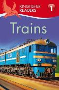 Kingfisher Readers||||Kingfisher Readers L1: Trains||||Kingfisher Readers L1: Trains
