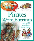 I Wonder Why Pirates Wore Earrings & Other Questions about Piracy