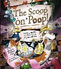 The Scoop on Poop: Lifting the Lid on the Science of Poo and Pee