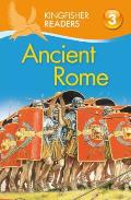 Kingfisher Readers L3: Ancient Rome (Kingfisher Readers)