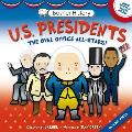 U.S. Presidents: The Oval Office All-Stars! (Basher History)