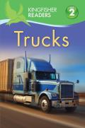 Trucks (Kingfisher Readers - Level 2)