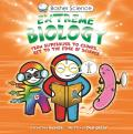 Basher Science: Extreme Biology (Basher Science)