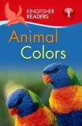 Kingfisher Readers L1: Animal Colors (Kingfisher Readers)