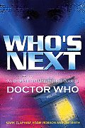 Who's Next: An Unofficial and Unauthorised Guide to All of Broadcast Doctor Who Cover
