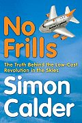No Frills - 'World': How No Frills Airlines Went Round the World