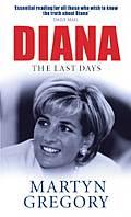 Diana The Last Days