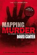 Mapping Murder: The Secrets of Geographical Profiling. David Canter