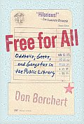 Free for All Oddballs Geeks & Gangstas in the Public Library