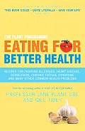 Eating for Better Health: How Diet Can Help You Fight and Prevent Many Common Health Problems Cover
