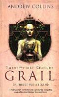 Twenty First Century Grail: The Quest for a Legend
