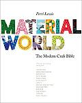Material World The Modern Craft Bible