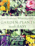 Garden Plant Made Easy: 500 Plants Which Give the Best Value in Your Garden