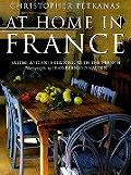 At Home In France Eating & Entertaining With the French