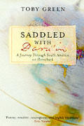 Saddled With Darwin a Journey Through So