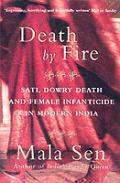 Death By Fire Sati Dowry Death & Female