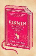 Firmin: Adventures of a Metropolitan Lowlife