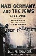 Nazi Germany and the Jews, 1933-1945. Saul Friedlnder