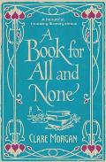 A Book for All and None. Clare Morgan