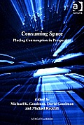Consuming Space: Placing Consumption in Perspective