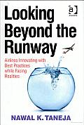 Looking Beyond the Runway: Airlines Innovating with Best Practices while Facing Realities
