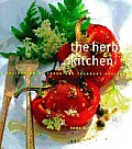Herb Kitchen: A Collection of Fresh and Fragrant Recipes