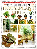 Complete Houseplant Bible The Essential