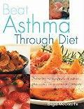 Beat Asthma Through Diet